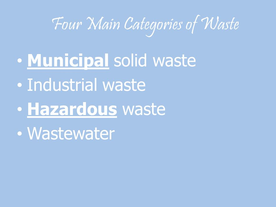 Four Main Categories of Waste
