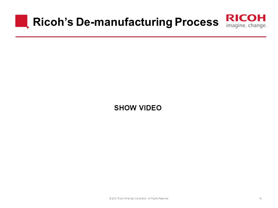 © 2012 Ricoh Americas Corporation. All Rights Reserved.