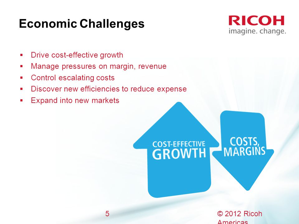 Economic Challenges Drive cost-effective growth