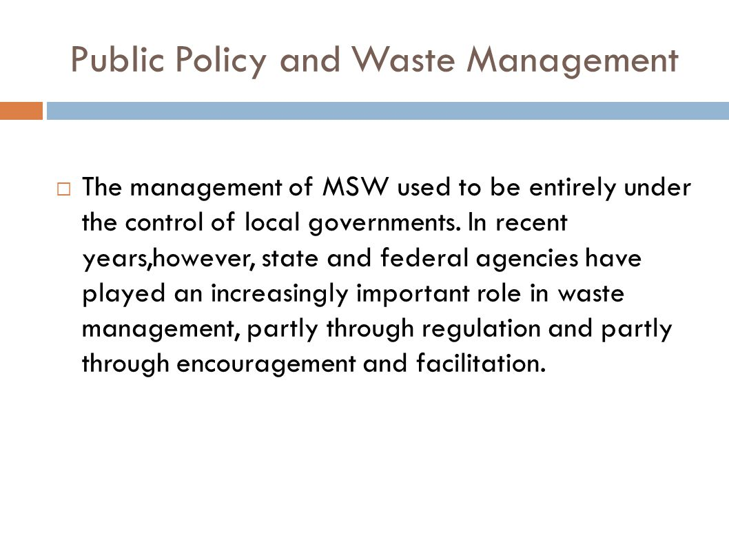 Public Policy and Waste Management