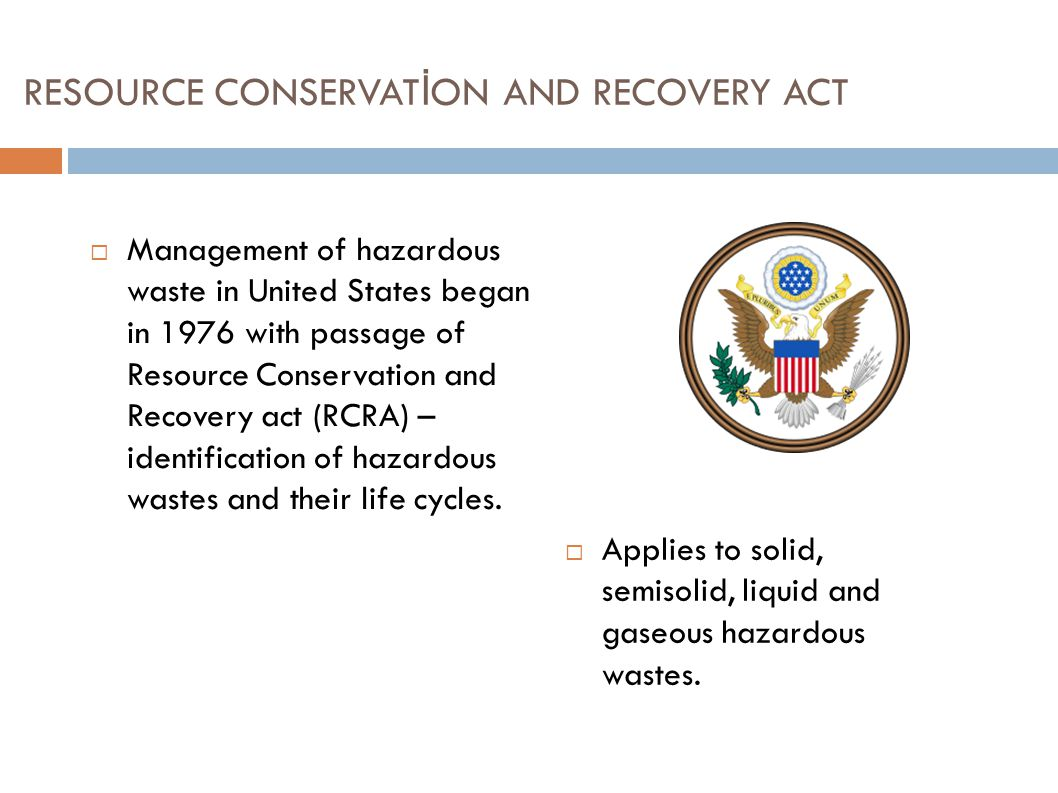 RESOURCE CONSERVATİON AND RECOVERY ACT