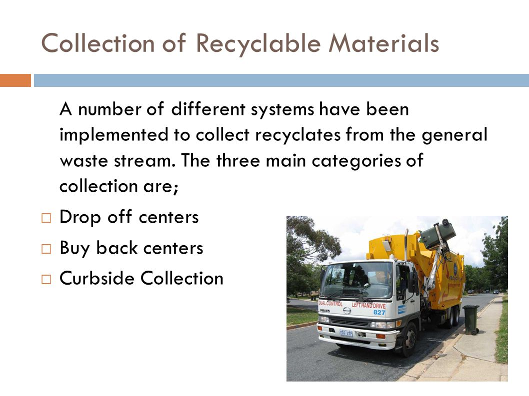 Collection of Recyclable Materials