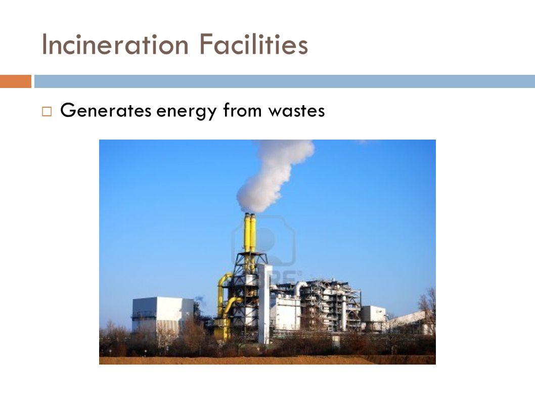 Incineration Facilities