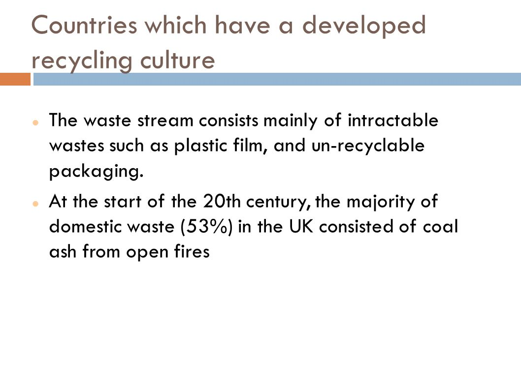 Countries which have a developed recycling culture