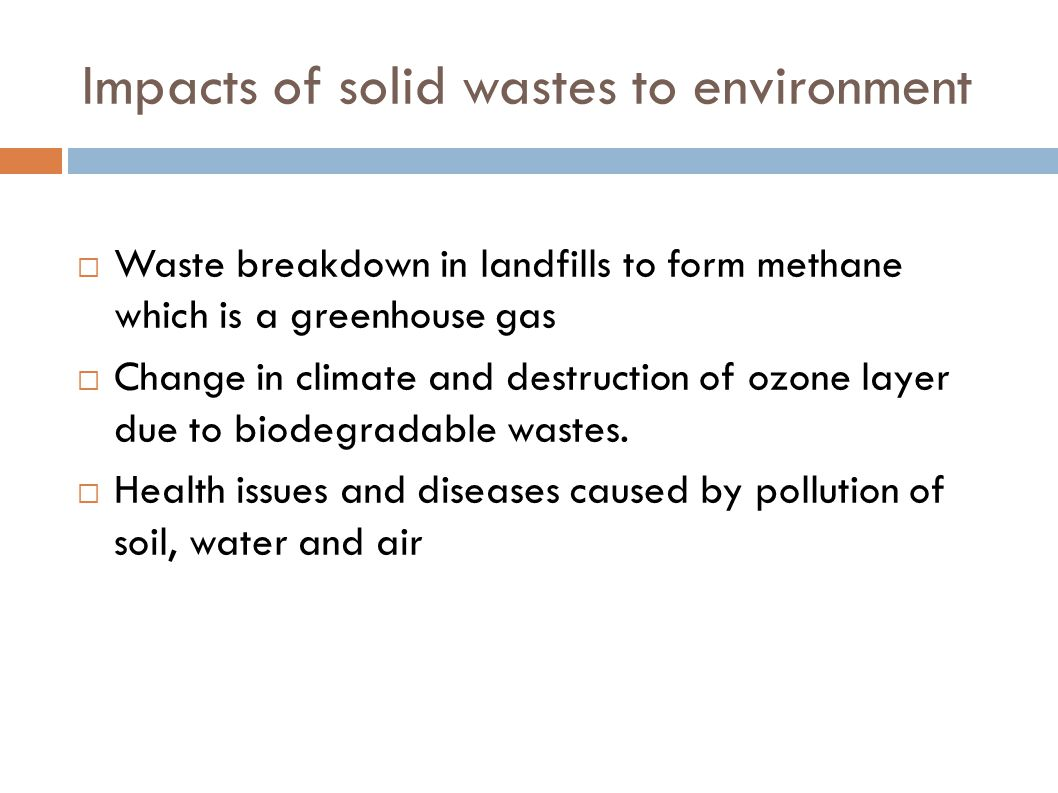 Impacts of solid wastes to environment
