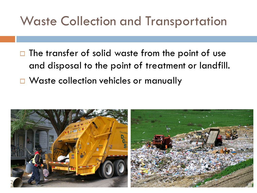 Waste Collection and Transportation