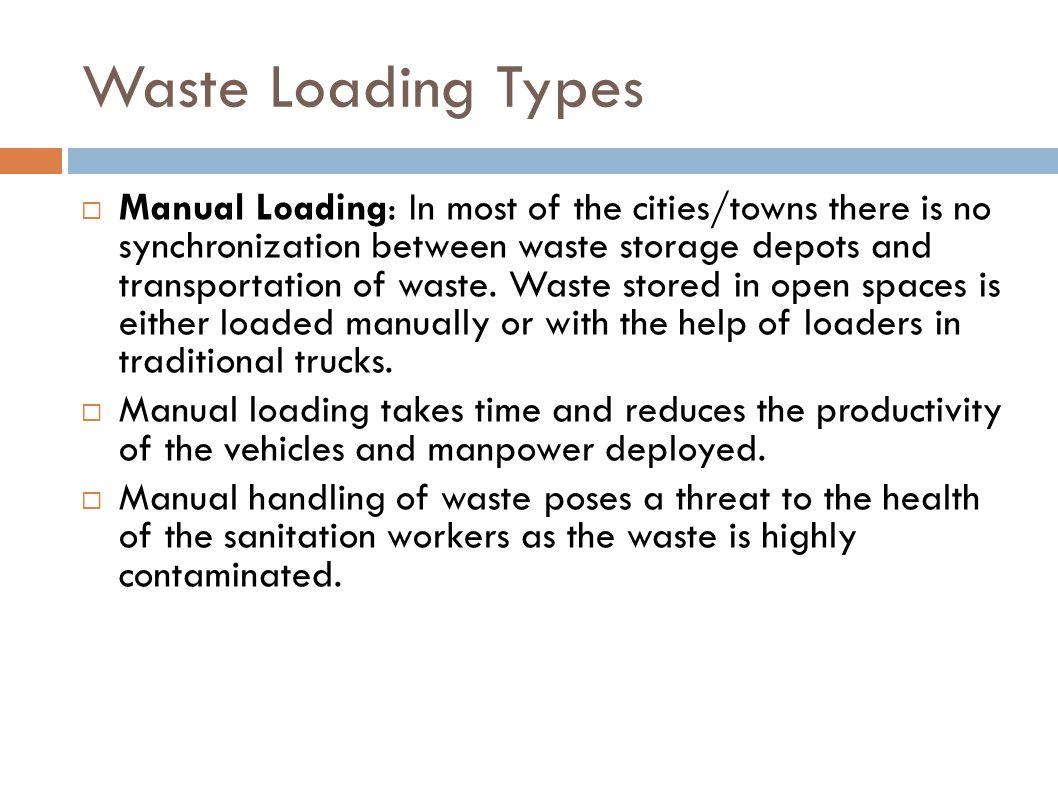 Waste Loading Types