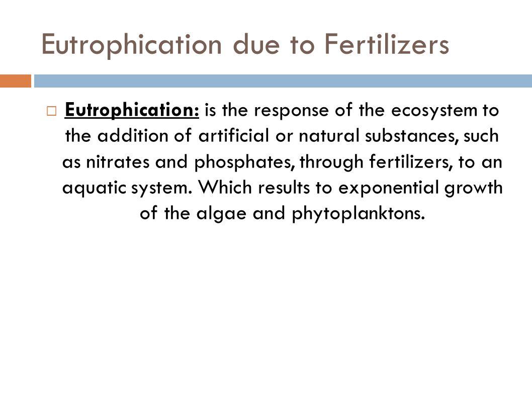 Eutrophication due to Fertilizers