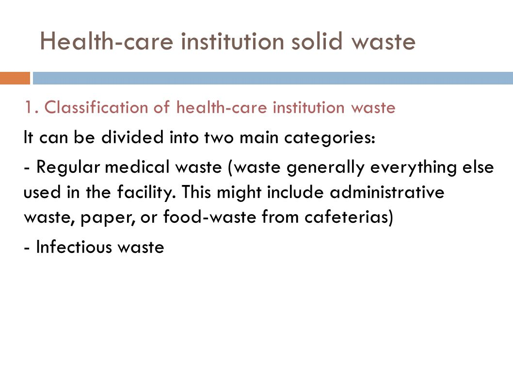 Health-care institution solid waste