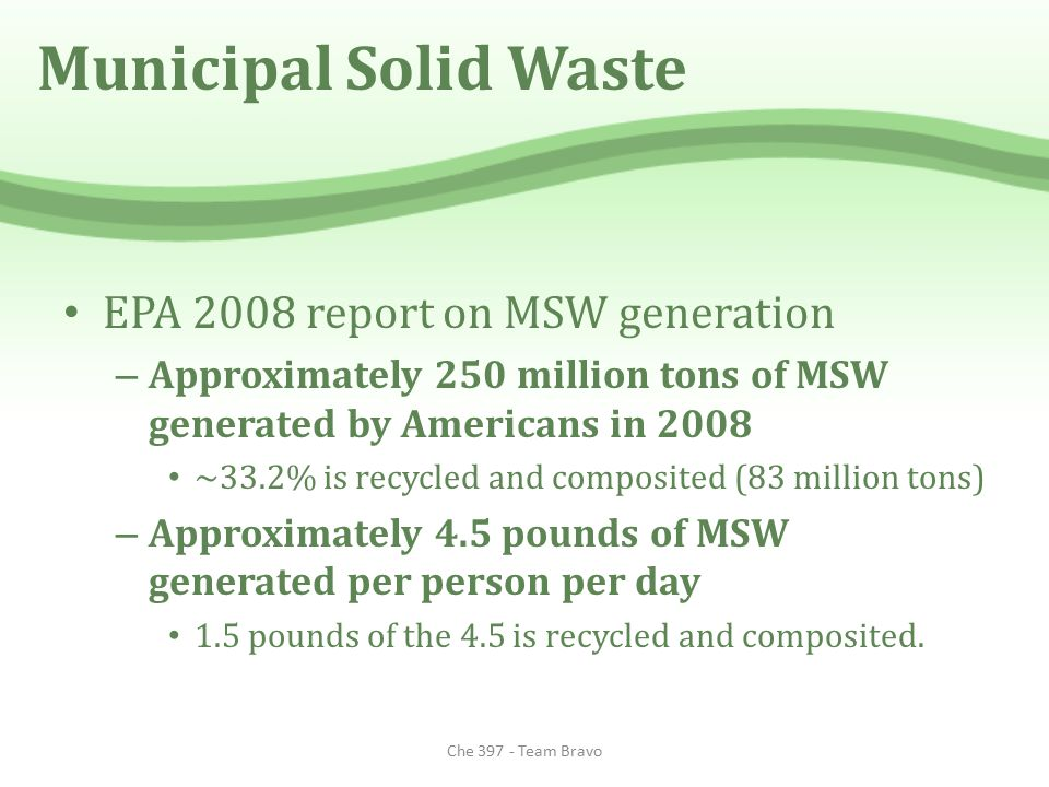 Municipal Solid Waste EPA 2008 report on MSW generation