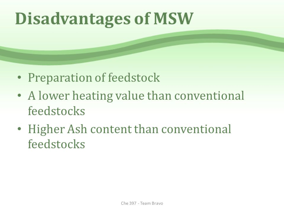 Disadvantages of MSW Preparation of feedstock