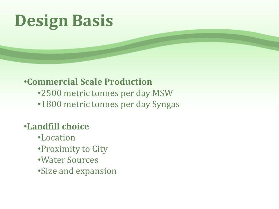 Design Basis Commercial Scale Production
