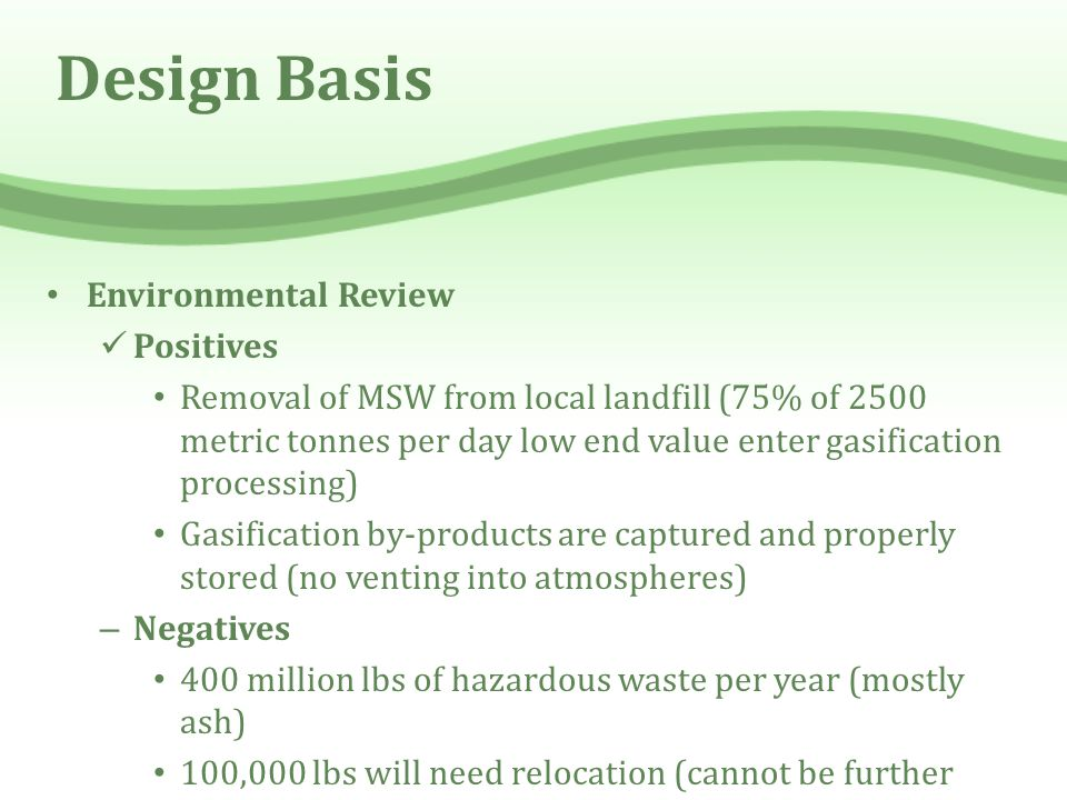 Design Basis Environmental Review Positives