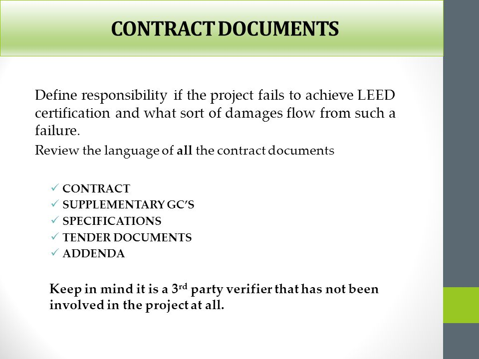 CONTRACT DOCUMENTS Define responsibility if the project fails to achieve LEED certification and what sort of damages flow from such a failure.
