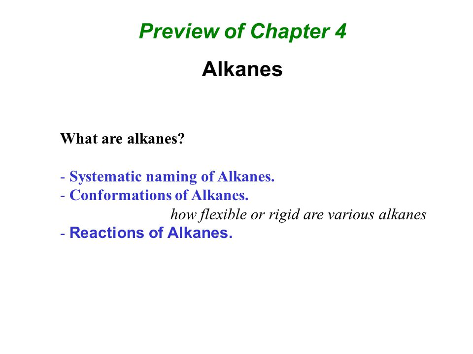Preview of Chapter 4 Alkanes