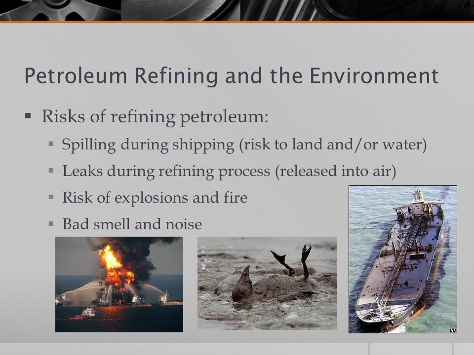 Petroleum Refining and the Environment