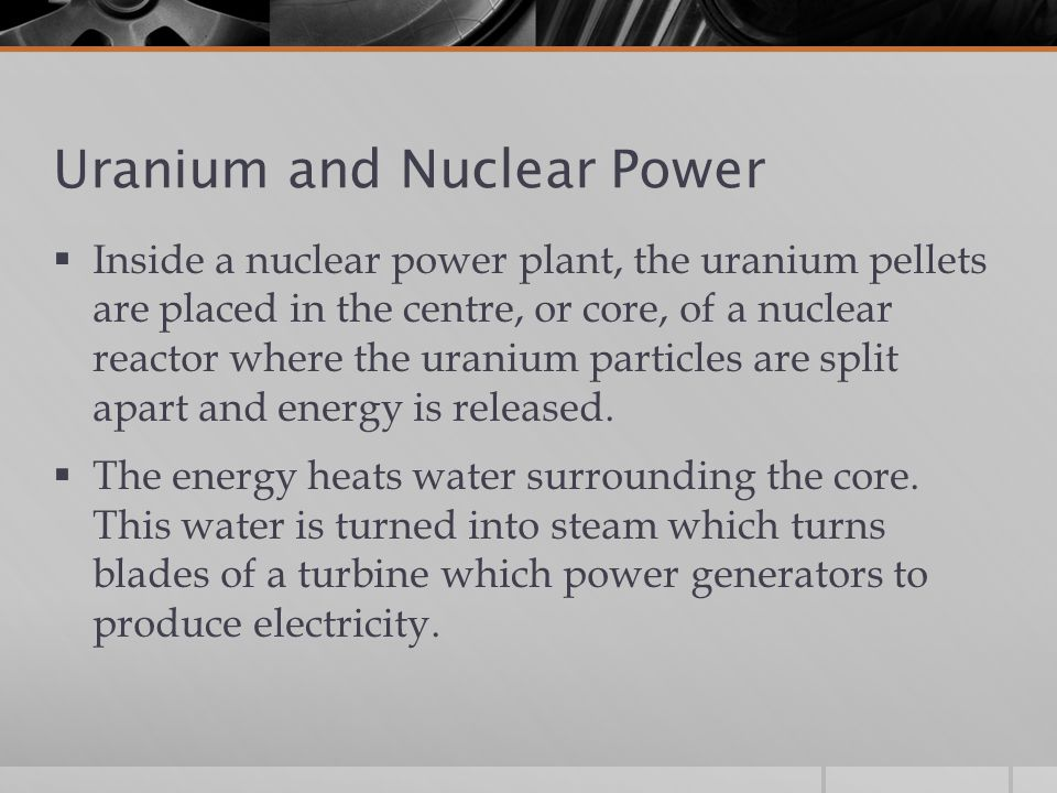 Uranium and Nuclear Power