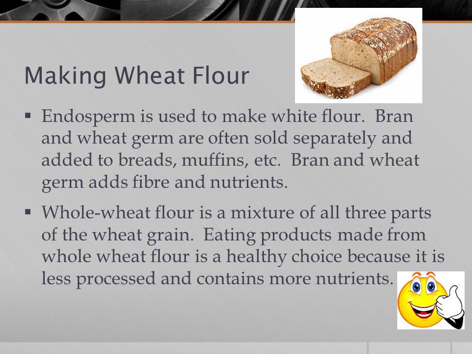 Making Wheat Flour