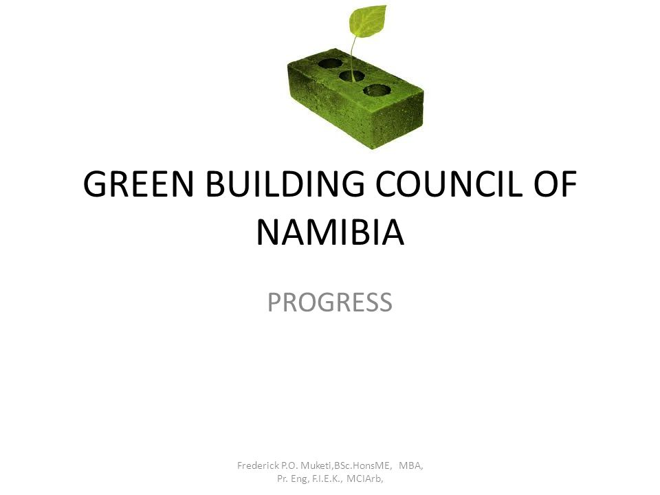 GREEN BUILDING COUNCIL OF NAMIBIA