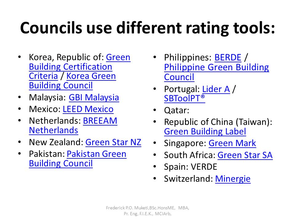Councils use different rating tools: