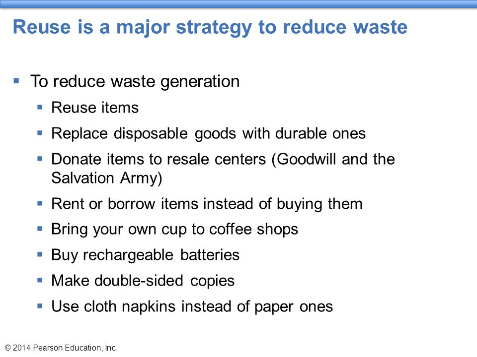 Reuse is a major strategy to reduce waste