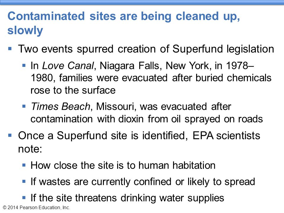 Contaminated sites are being cleaned up, slowly