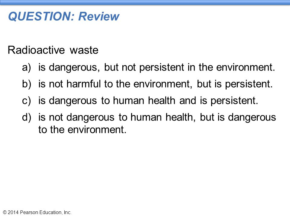 QUESTION: Review Radioactive waste