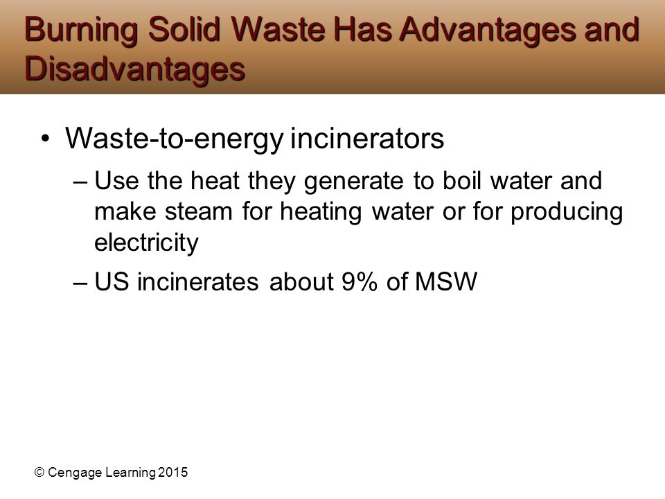 Burning Solid Waste Has Advantages and Disadvantages