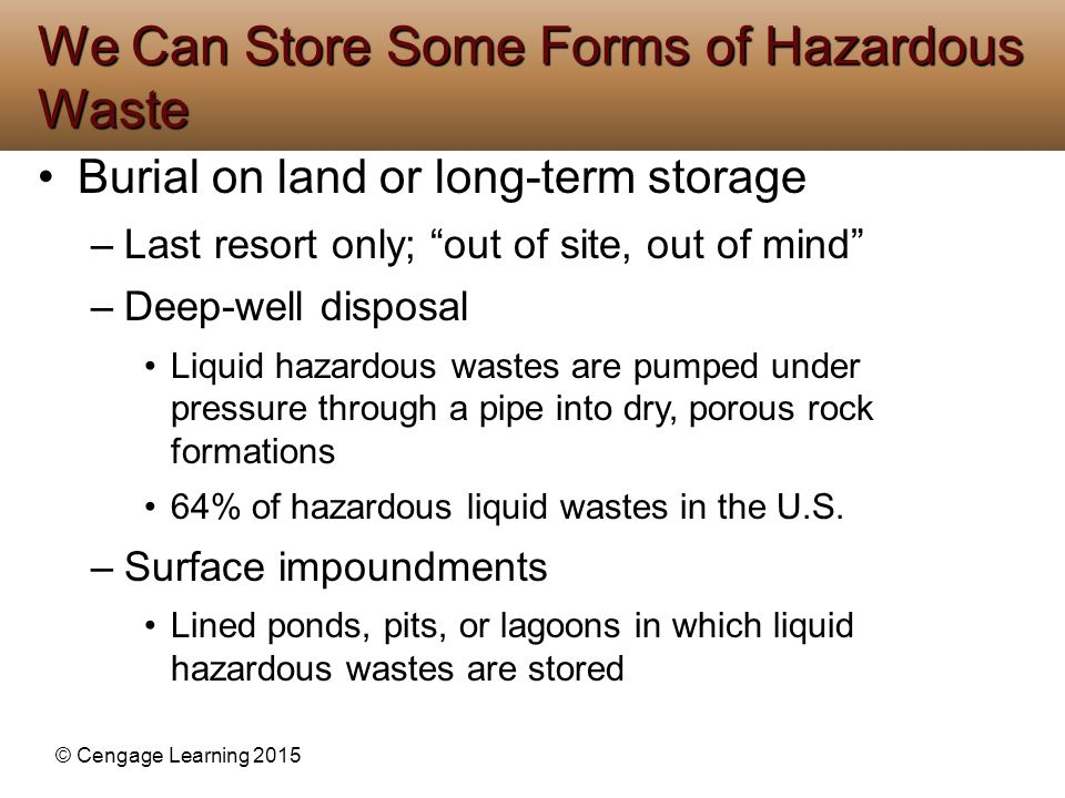 We Can Store Some Forms of Hazardous Waste