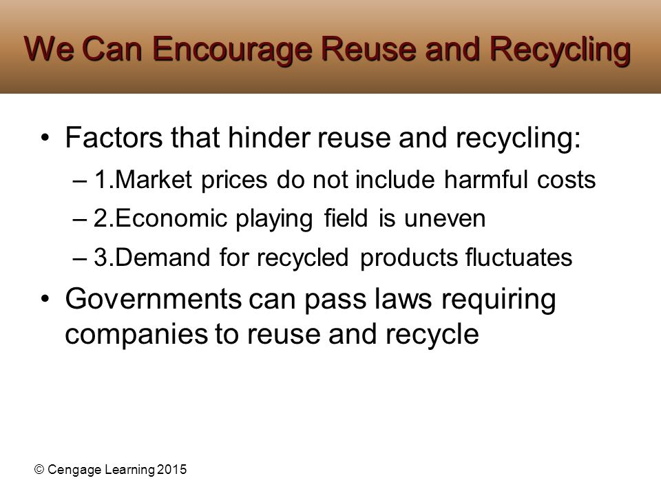 We Can Encourage Reuse and Recycling