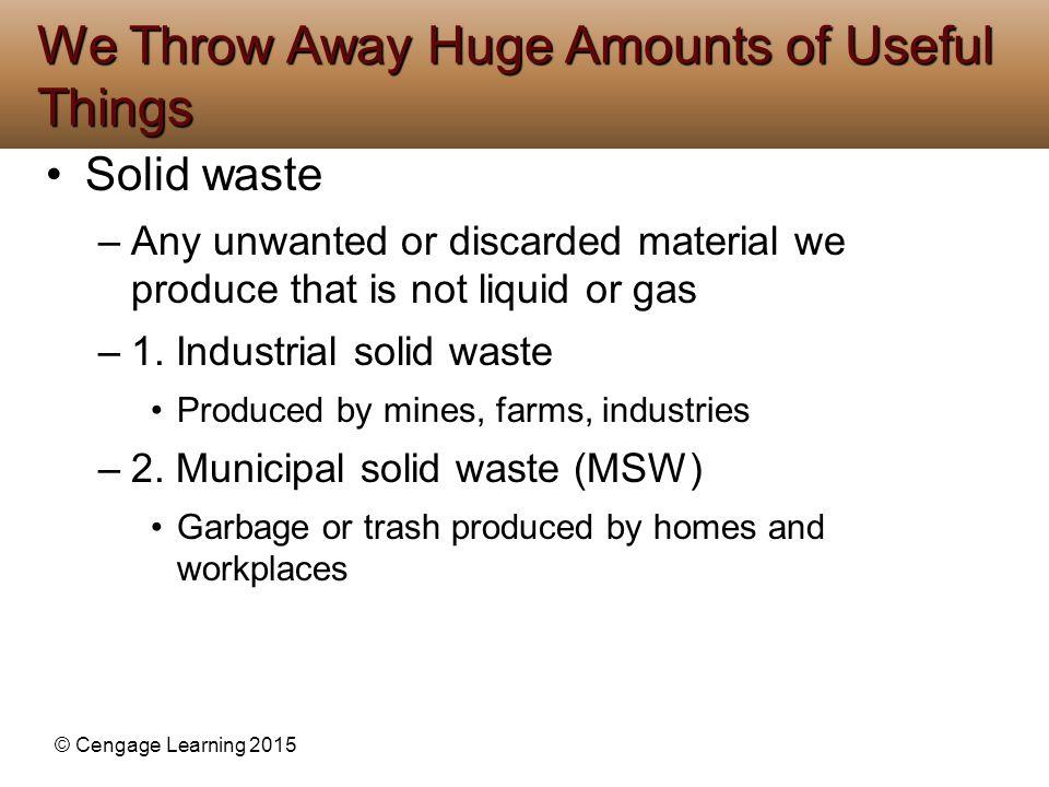 We Throw Away Huge Amounts of Useful Things