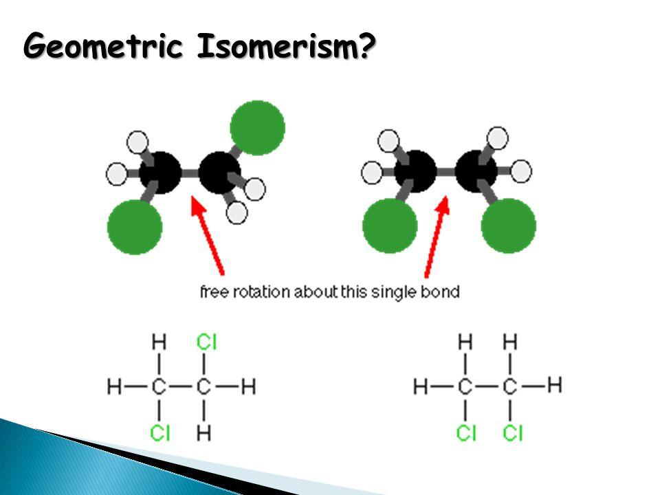 Geometric Isomerism