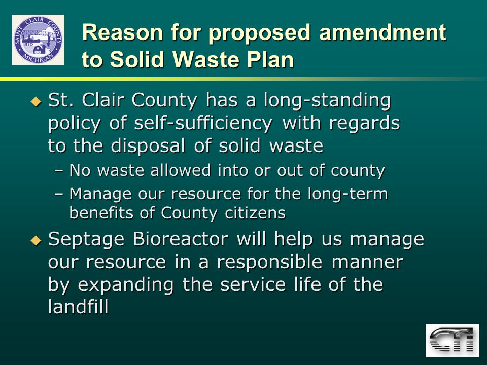 Reason for proposed amendment to Solid Waste Plan