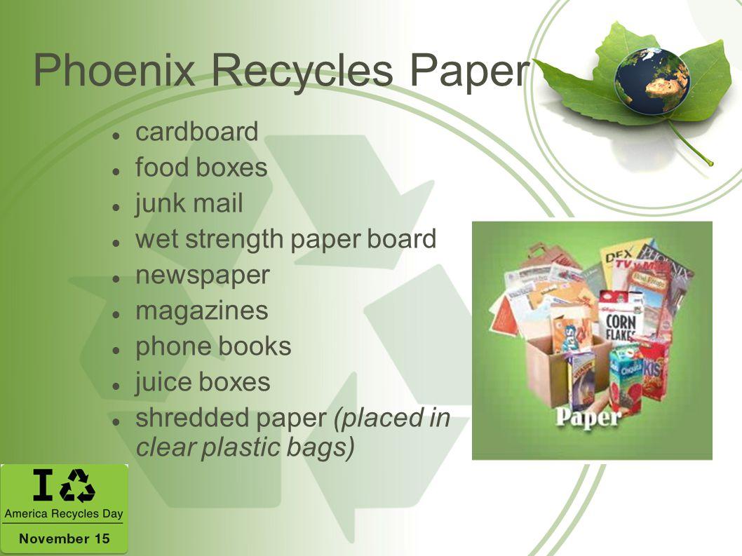 Phoenix Recycles Paper
