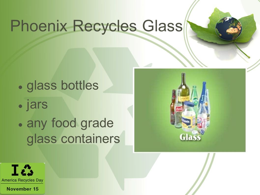 Phoenix Recycles Glass