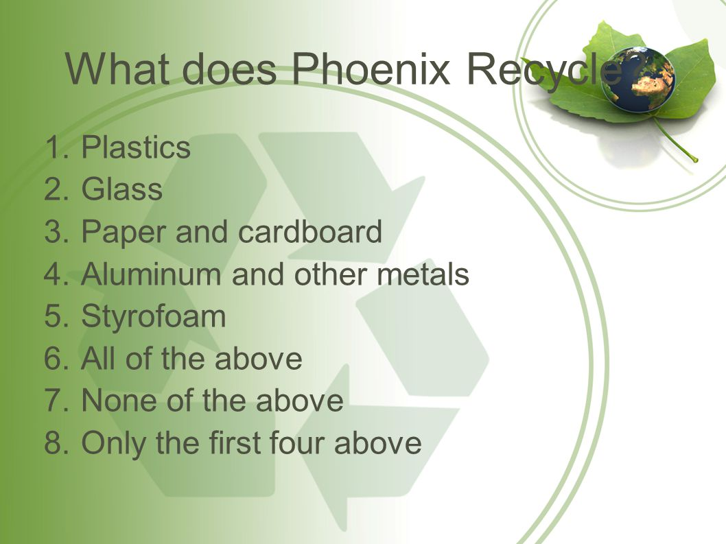 What does Phoenix Recycle