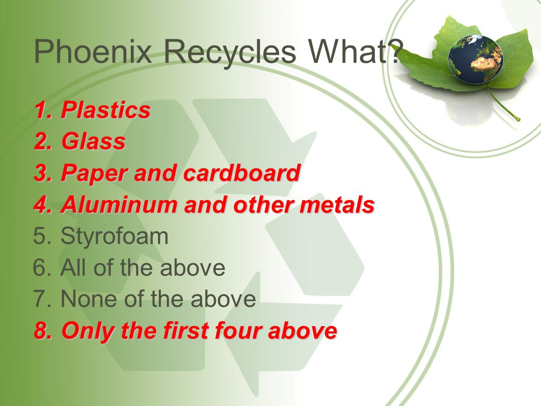 Phoenix Recycles What Plastics Glass Paper and cardboard