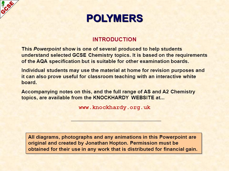 POLYMERS INTRODUCTION www.knockhardy.org.uk
