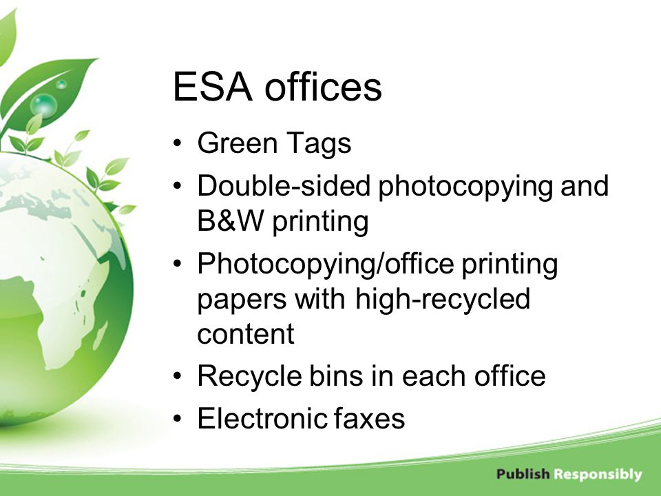 ESA offices Green Tags Double-sided photocopying and B&W printing