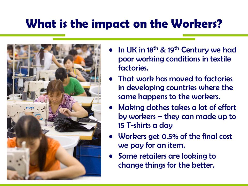 What is the impact on the Workers
