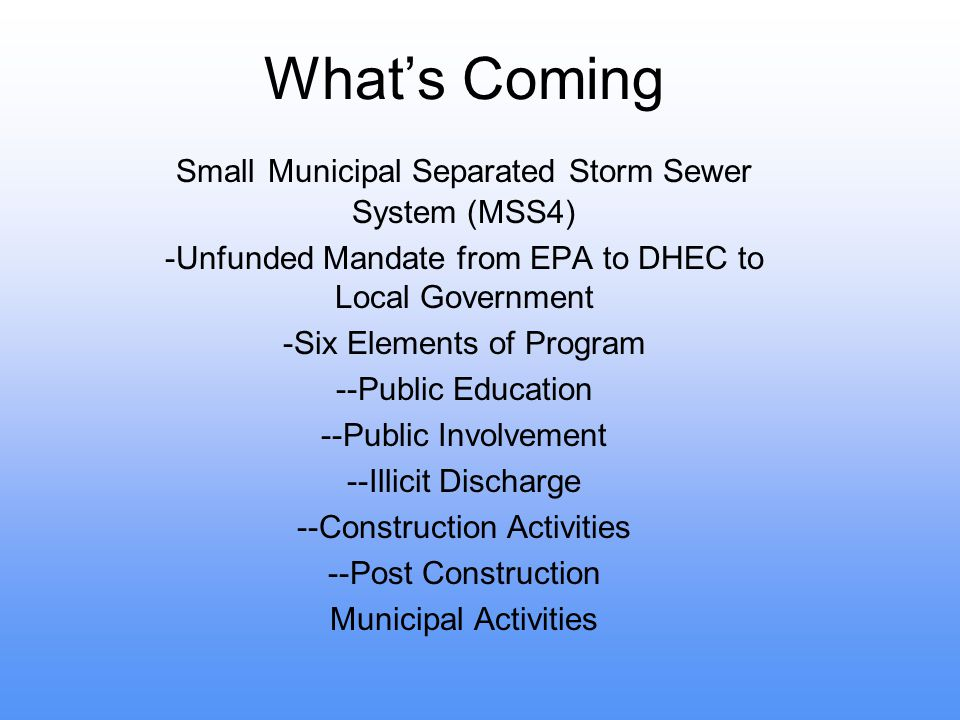 What's Coming Small Municipal Separated Storm Sewer System (MSS4)