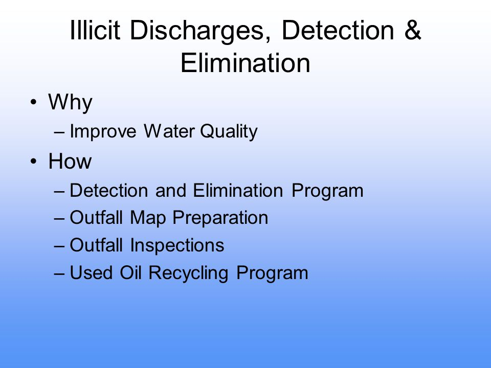 Illicit Discharges, Detection & Elimination