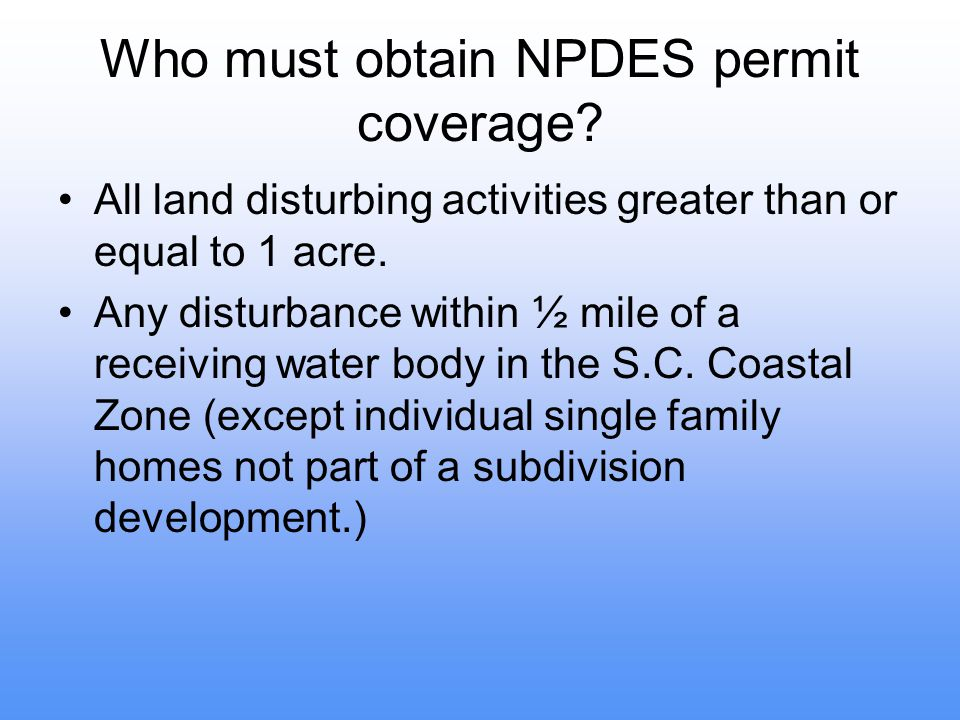 Who must obtain NPDES permit coverage