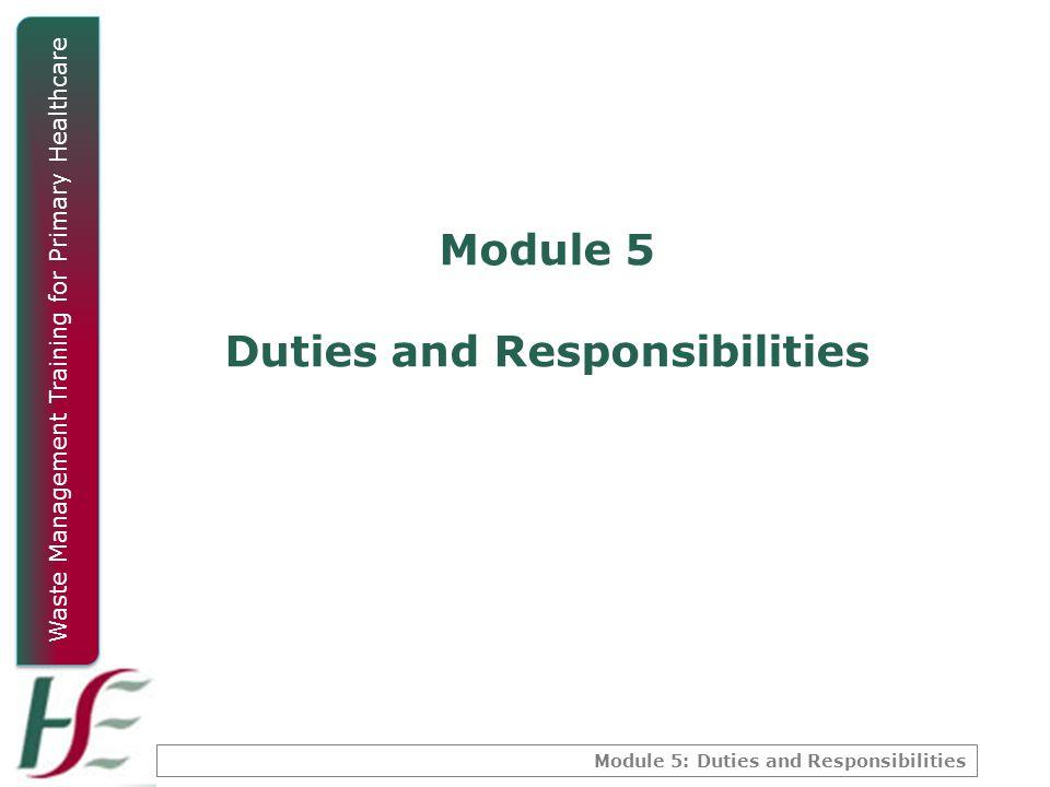 Module 5 Duties and Responsibilities
