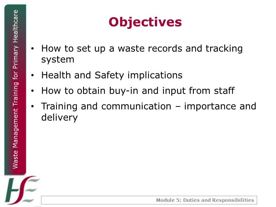 Objectives How to set up a waste records and tracking system