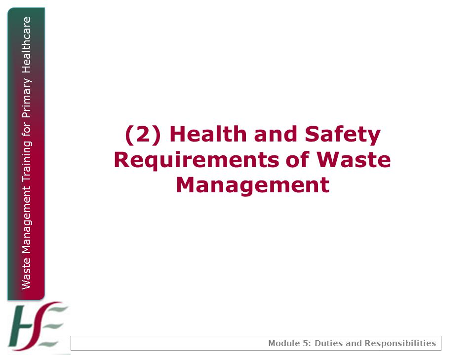 (2) Health and Safety Requirements of Waste Management