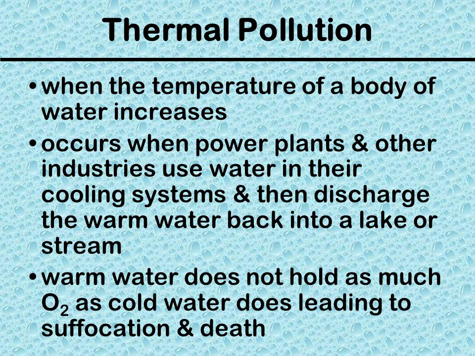 Thermal Pollution when the temperature of a body of water increases