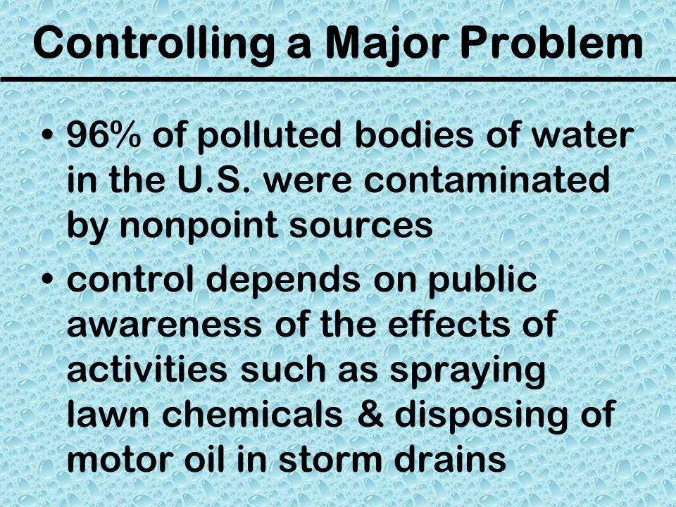 Controlling a Major Problem