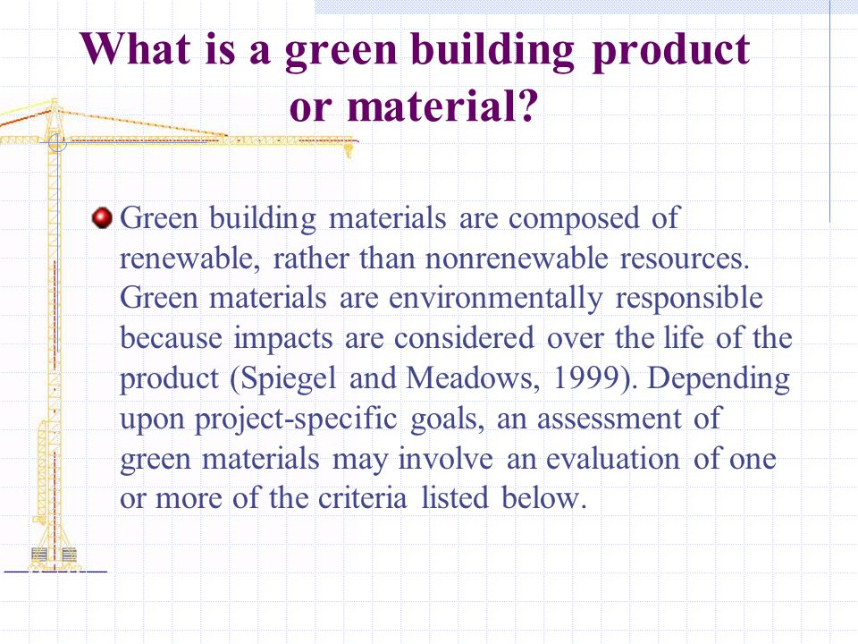 What is a green building product or material
