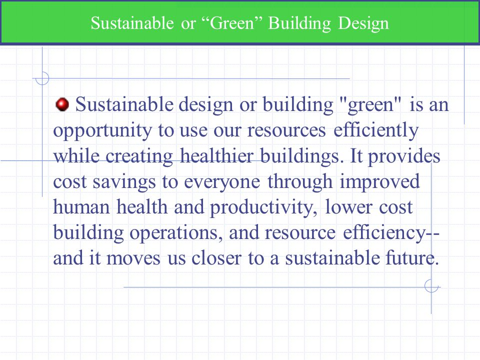 Sustainable or Green Building Design